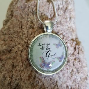 Glass pendant necklace - Monica's Favorite - Let go and let God