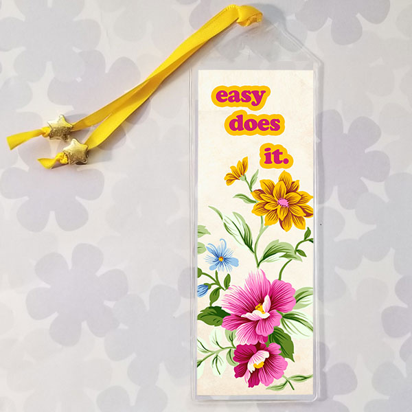 AA Slogan Bookmark - Easy Does It with yellow and pink