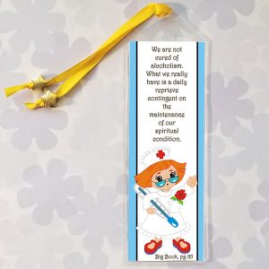 Bookmark with Big Book Quote - We are not cured