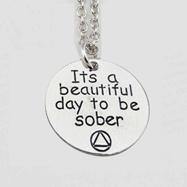 Charm Necklace - It's a beautiful day to be sober